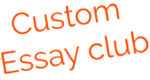 Custom Essay Club